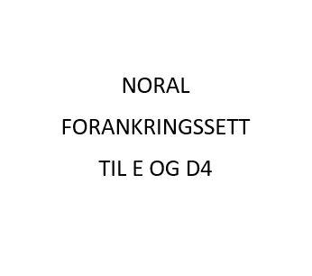Noral Forankringssett for stolpe E og D4